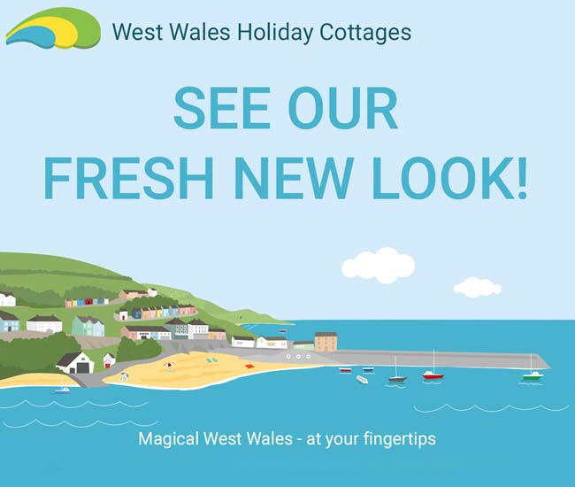 graphic from the West Wales Holiday Cottages website of New Quay on Cardigan Bay with the company logo at the top, the words 'SEE OUR FRESH NEW LOOK' in blue and 'Magical West Wales - at your fingertips' along the bootom